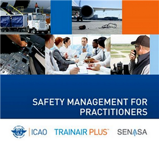 Safety Management for Practitioners (SMxP) – ICAO TRAINAIRPLUS Certified