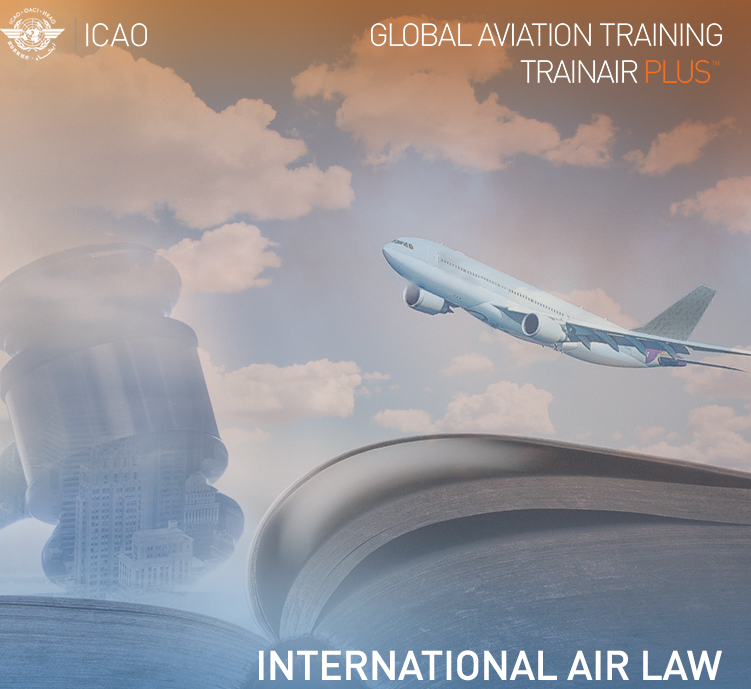 ICAO International Air Law Courses
